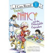 Fancy Nancy and the Delectable Cupcakes, Paperback