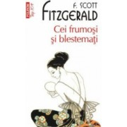 Cei frumosi si blestemati - Francis Scott Fitzgerald