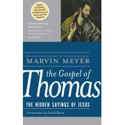 The Gospel of Thomas: The Hidden Sayings of Jesus, Hardcover