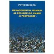 Managementul mondial al resurselor umane - Petre Burloiu