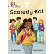 Scaredy Kat. Band 10+/White Plus, Paperback/Ali Sparkes