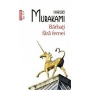 Barbati fara femei. Ed 2017/Haruki Murakami