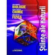 Ştiinţe ale naturii - Biologie, Chimie, Fizică.