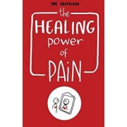 The Healing Power of Pain: Stories of Trauma and Recovery, Paperback/Ybe Casteleyn