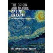 The Origin and Nature of Life on Earth, Hardcover/Eric Smith