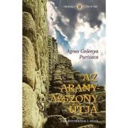 Az Aranyasszony útja - A regénytrilógia I. része