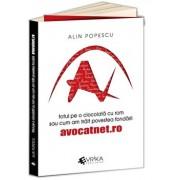 Totul pe o ciocolata cu rom sau cum am trait povestea fondarii AvocatNet.ro/Alin Popescu