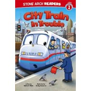 City Train in Trouble, Paperback/Adria F. Klein