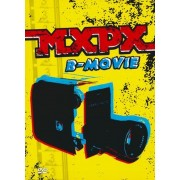 MXPX: B-Movie [DVD/CD] [DVD]