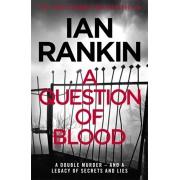 Question of Blood, Paperback/Ian Rankin