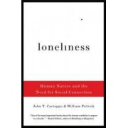 Loneliness Human Nature and the Need for Social Connection