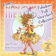 Fancy Nancy's Fabulous Fall Storybook Collection, Hardcover