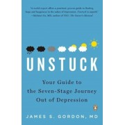 Unstuck: Your Guide to the Seven-Stage Journey Out of Depression, Paperback