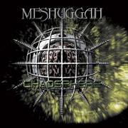 Meshuggah - Chaosphere -Reloaded- (0727361220327) (1 CD)