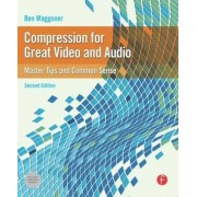 Compression for Great Video and Audio, Paperback