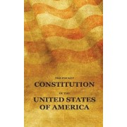 The Pocket Constitution of the United States of America: Us Constitution Book, Bill of Rights and Declaration of Independence Travel Size, Paperback/Pocket Constitution