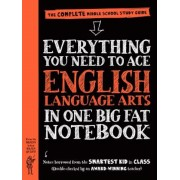 Everything You Need to Ace English Language Arts in One Big Fat Notebook: The Complete Middle School Study Guide, Paperback