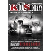 The Kill Society: A Sandman Slim Novel, Paperback/Richard Kadrey