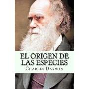 El Origen de Las Especies (Spanish Edition), Paperback/Charles Darwin