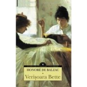 Verisoara Bette - Honore De Balzac