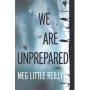 We Are Unprepared: A Gripping Domestic Drama, Paperback