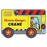 Curious George's Crane (Mini Movers Shaped Board Books), Hardcover/H. A. Rey