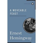 A Moveable Feast, Hardcover/Ernest Hemingway