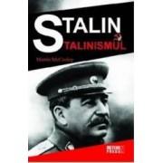 Stalin si stalinismul - Martin Mccauley