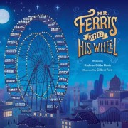 Mr. Ferris and His Wheel, Hardcover