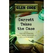 Garrett Takes the Case: Old Tin Sorrows/Dread Brass Shadows/Red Iron Nights