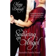 Seducing An Angel. Number 4 in series, Paperback/Mary Balogh