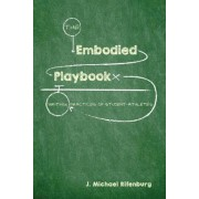 The Embodied Playbook: Writing Practices of Student-Athletes, Paperback