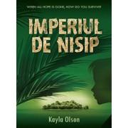 Imperiul castelului de nisip./Kayla Olson