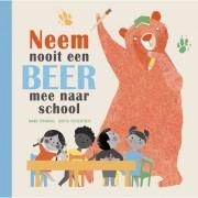 Neem nooit een beer mee naar school - Mark Sperring