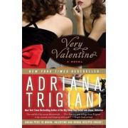 Very Valentine, Paperback/Adriana Trigiani