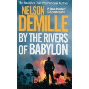 By the Rivers of Babylon (DeMille Nelson)(Paperback) (9780751541793)