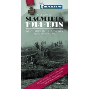 Reisgids Gids voor de Slagvelden 1914-1918 West Vlaanderen - Henegouwen - Nord, Pays de Calais | Lannoo