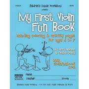 My First Violin Fun Book: Including Coloring & Activity Pages for Ages 4 to 7, Paperback