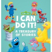 Sesame Street: I Can Do It!: A Treasury of Stories, Hardcover