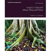 Family Therapy: History, Theory, and Practice Plus Mylab Counseling with Pearson Etext -- Access Card Package