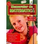 Memorator de matematica clasa 5-8 Algebra Geometrie - Monica Nedelcu Cristina Timu