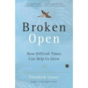 Broken Open: How Difficult Times Can Help Us Grow, Paperback