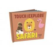 Touch and Explore: Safari, Hardcover