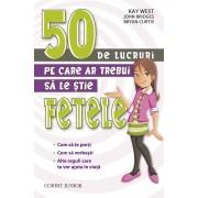 50 de lucruri pe care ar trebui sa le stie fetele (eBook)