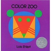 Color Zoo, Hardcover/Lois Ehlert