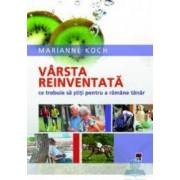 Varsta reinventata - Marianne Koch
