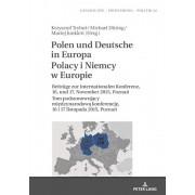 Polen Und Deutsche in Europa Polacy I Niemcy W Europie, Hardback/***