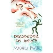 Devoratorul de suflete Vol.3 Cronici din tinuturi intunecate - Michelle Paver