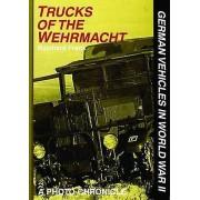 Trucks of the Wehrmacht by Reinhard Frank