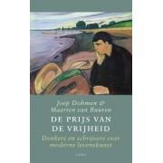 De prijs van de vrijheid - Joep Dohmen, Maarten van Buuren (ISBN: 9789026323362)